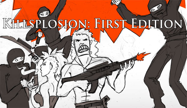 Killsplosion: First Edition